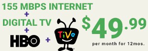 110Mbps + Digital TV + HBO $49.99