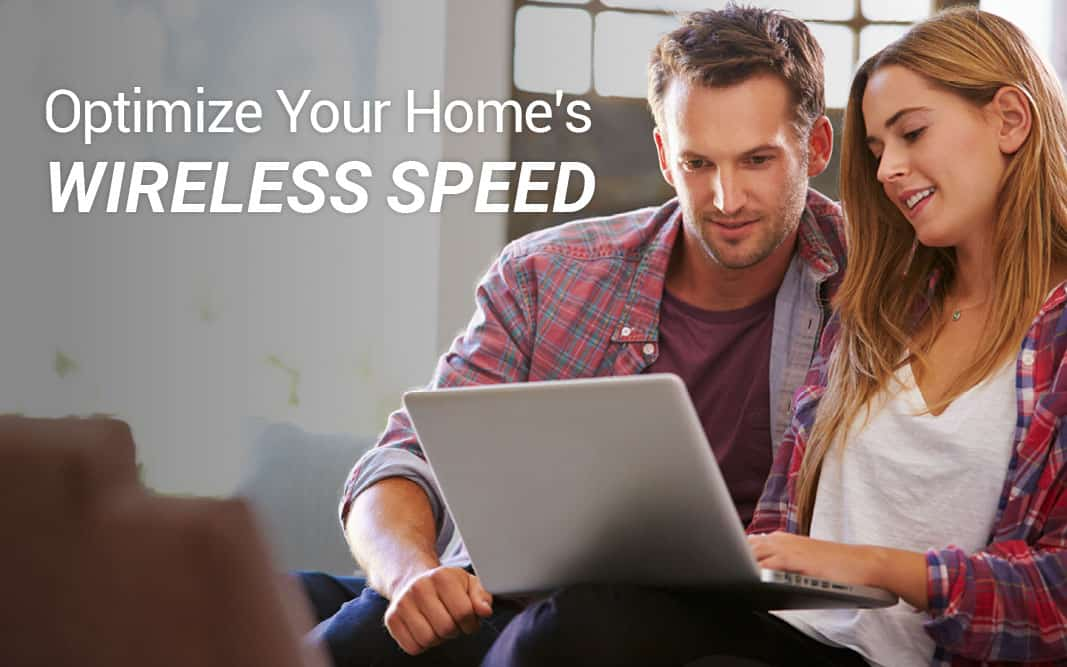 Get the most from your Internet Speed