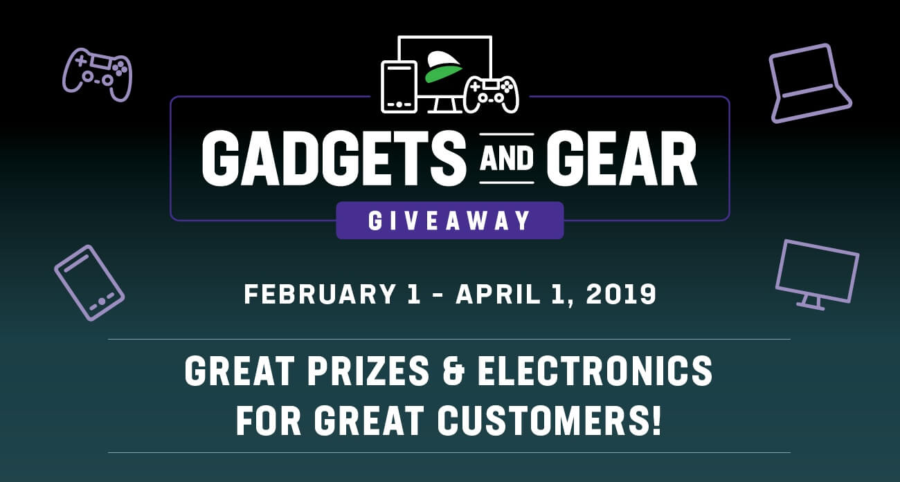 GREAT PRIZES & ELECTRONICS FOR GREAT CUSTOMERS!