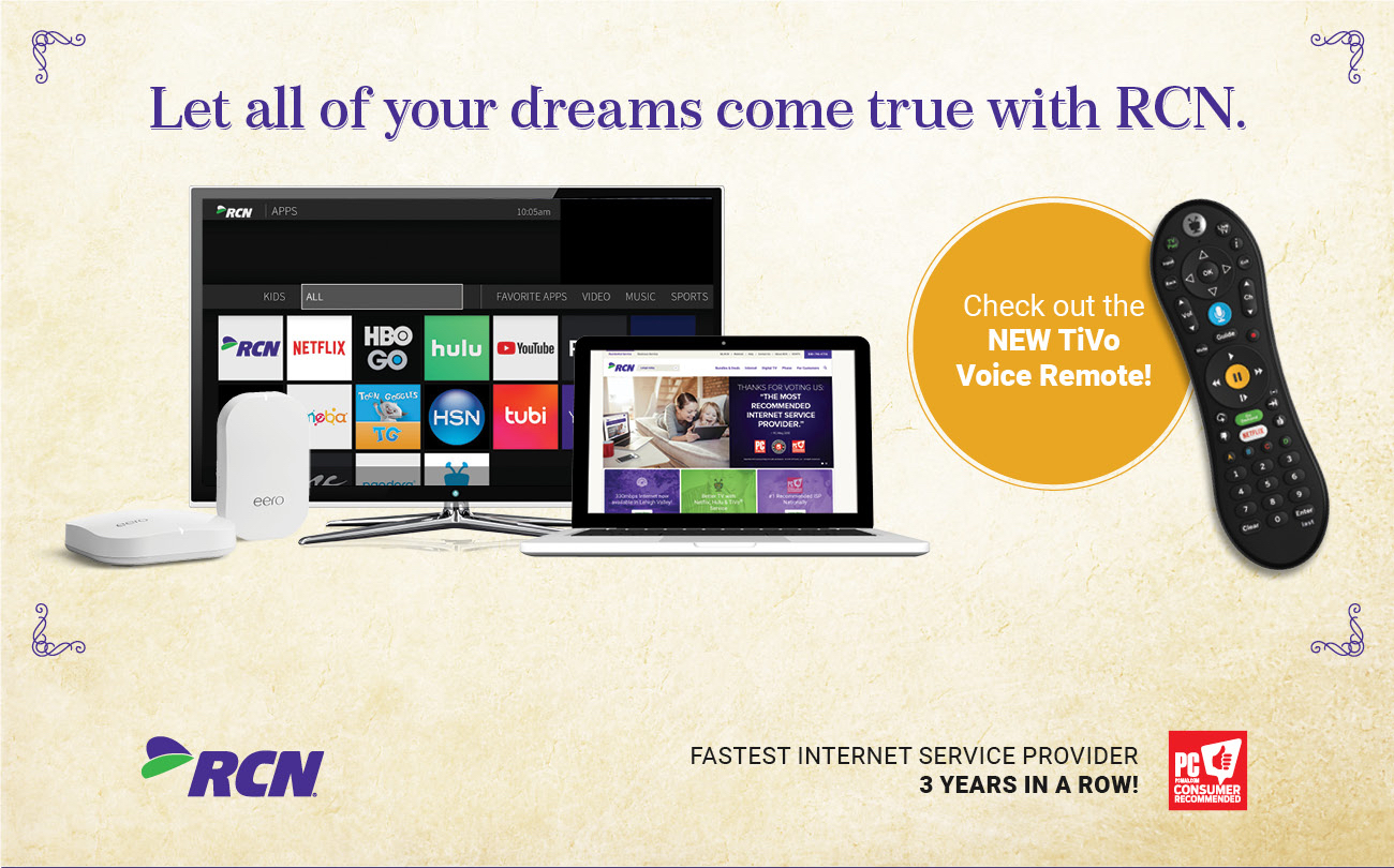 Let all of your dreams come true with RCN.