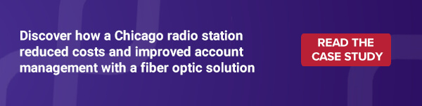 Discover how a Chicago radio station reduced costs and improved account management with a fiber optic solution