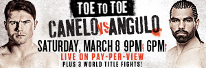 Watch Canelo vs Angulo go Toe to Toe in this Exciting PPV Event!